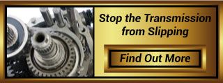 Stop the Transmission from Slipping